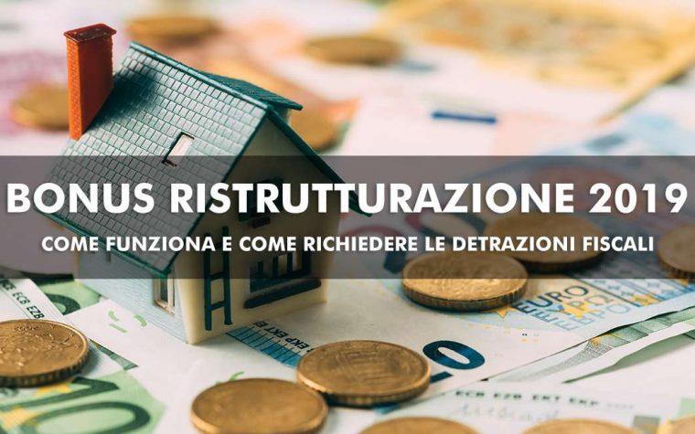 Bonus ristrutturazioni 2019: proroga e detrazioni